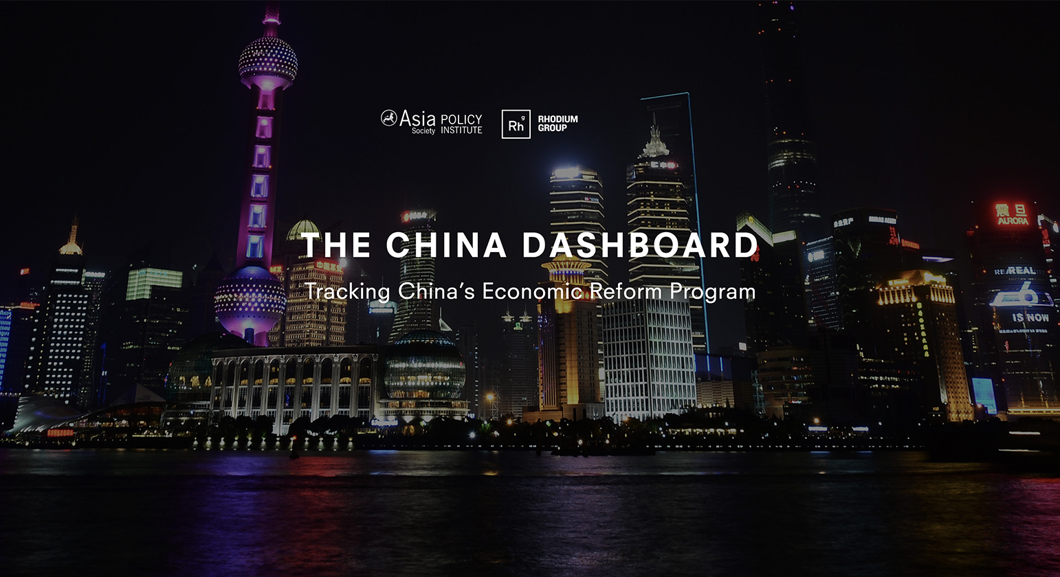 China Dashboard: Tracking China's Economic Reform Program